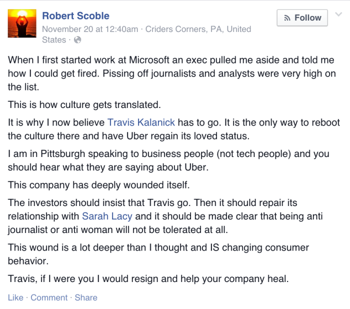 Robert Scoble asked for Travis Kalanick's head to roll for the scandal.